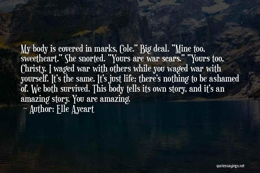 You Are Just Mine Quotes By Elle Aycart