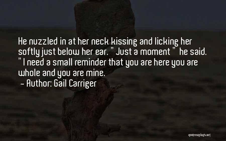 You Are Just Mine Quotes By Gail Carriger