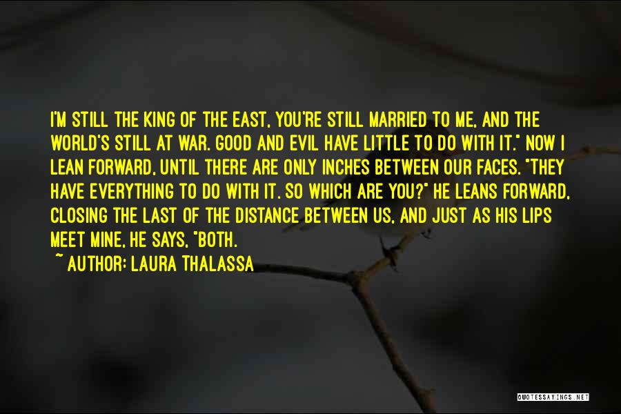 You Are Just Mine Quotes By Laura Thalassa