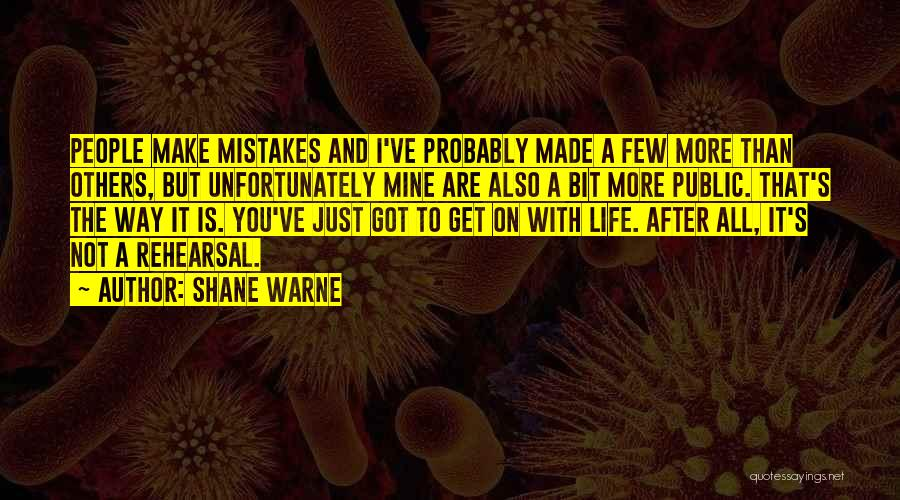 You Are Just Mine Quotes By Shane Warne