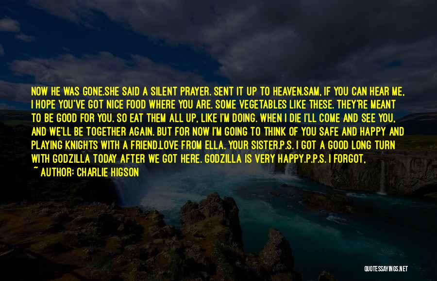 You Are Like A Sister To Me Quotes By Charlie Higson