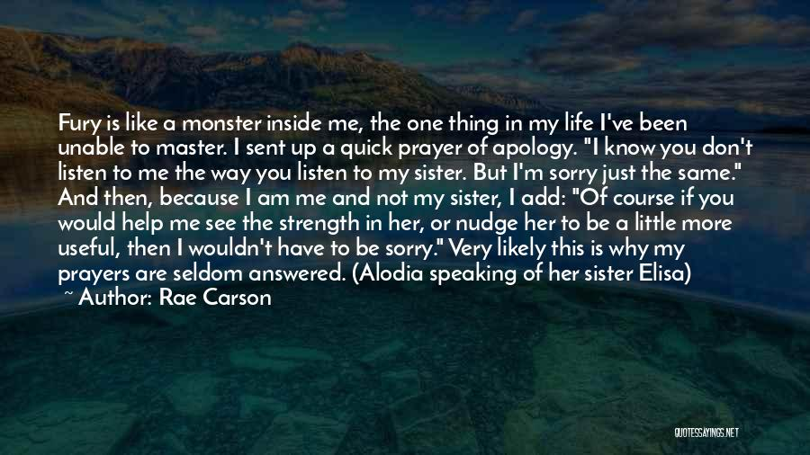 You Are Like A Sister To Me Quotes By Rae Carson
