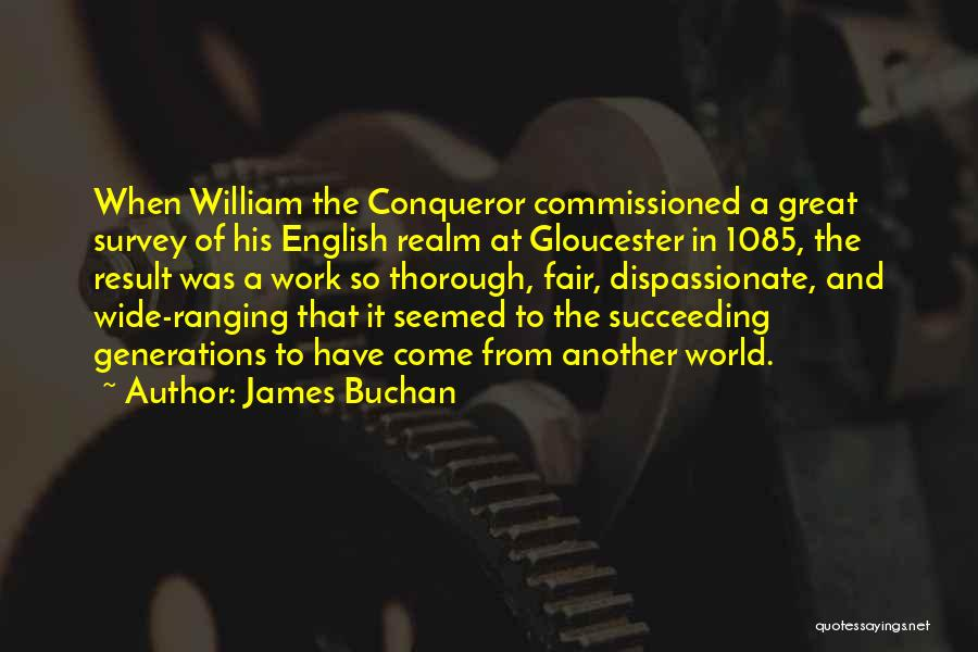 You Are More Than A Conqueror Quotes By James Buchan