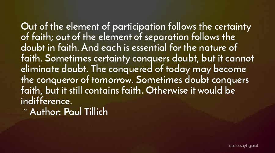 You Are More Than A Conqueror Quotes By Paul Tillich