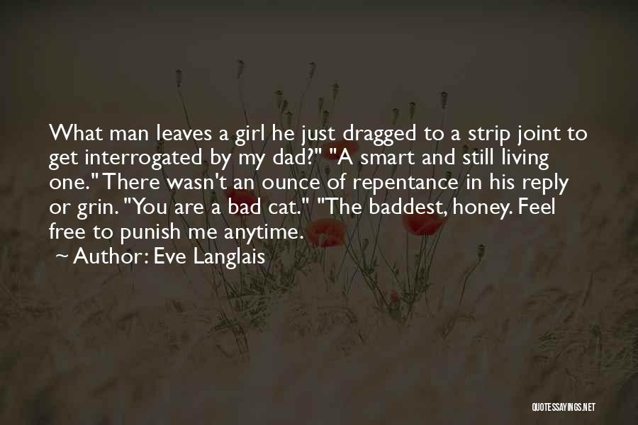 You Are My Honey Quotes By Eve Langlais