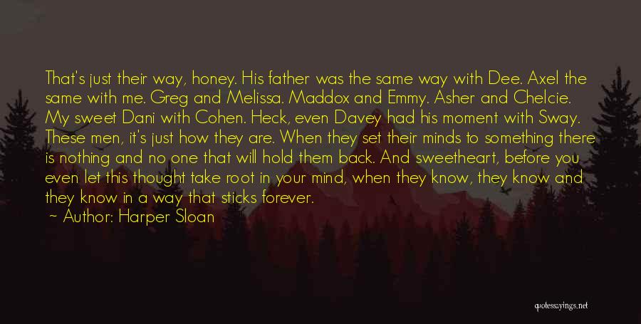 You Are My Honey Quotes By Harper Sloan