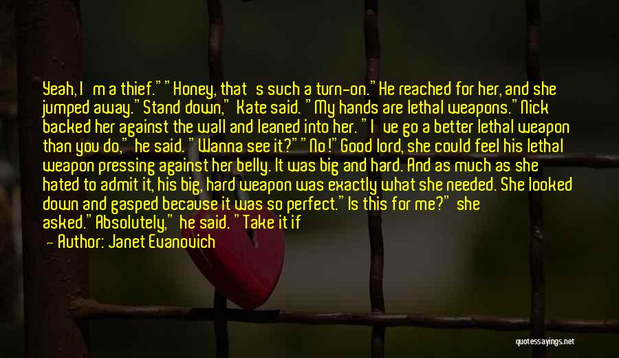 You Are My Honey Quotes By Janet Evanovich