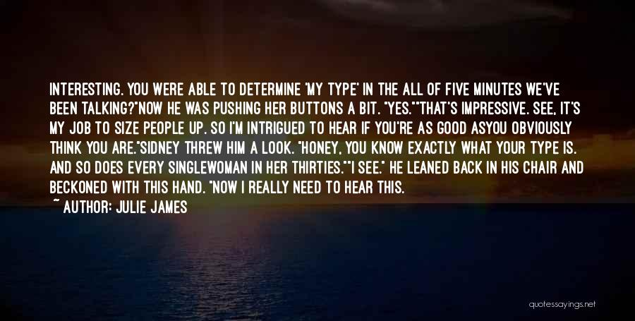 You Are My Honey Quotes By Julie James