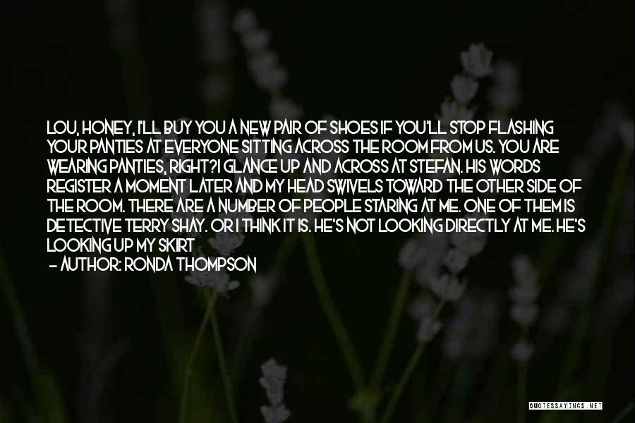 You Are My Honey Quotes By Ronda Thompson