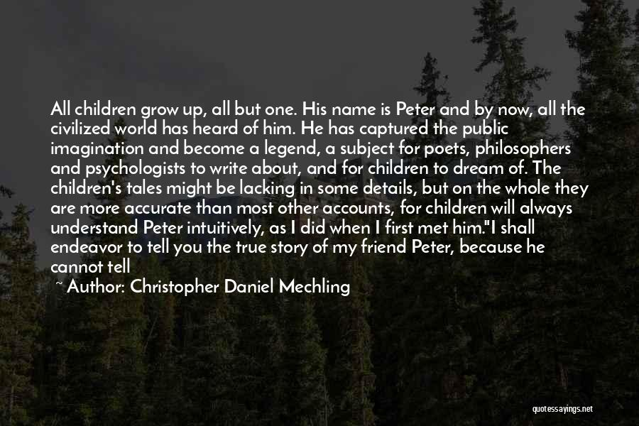 You Are My Love Story Quotes By Christopher Daniel Mechling