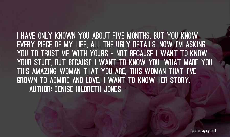 You Are My Love Story Quotes By Denise Hildreth Jones