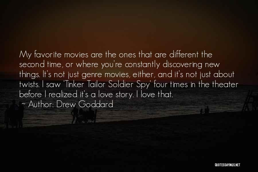 You Are My Love Story Quotes By Drew Goddard
