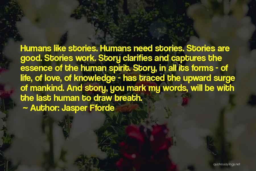 You Are My Love Story Quotes By Jasper Fforde