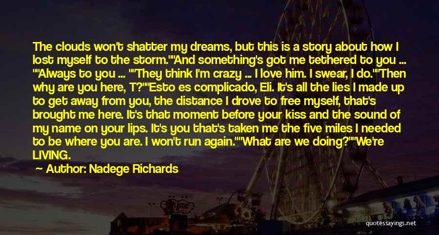 You Are My Love Story Quotes By Nadege Richards