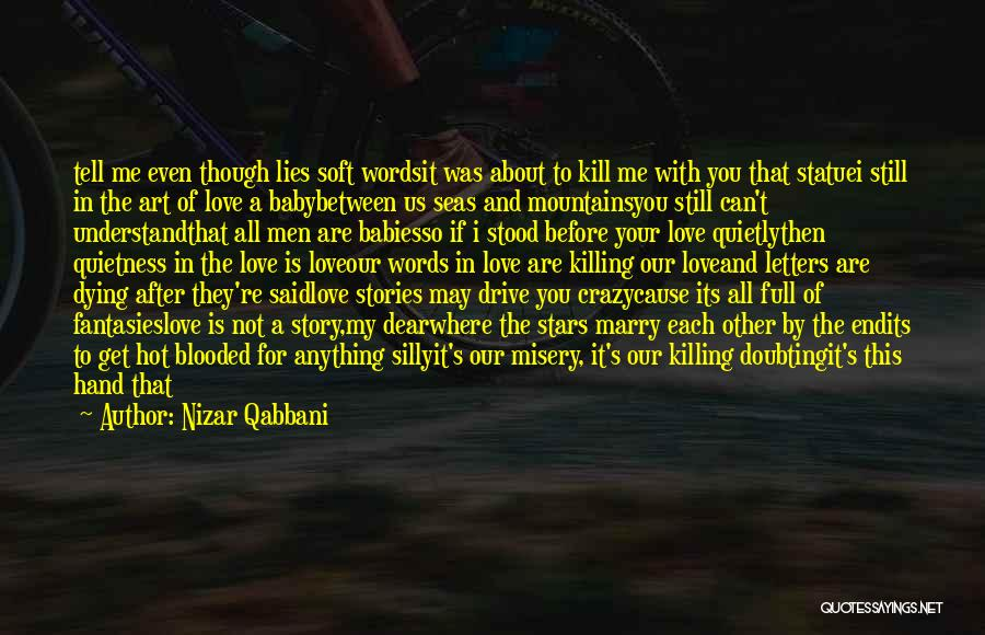 You Are My Love Story Quotes By Nizar Qabbani