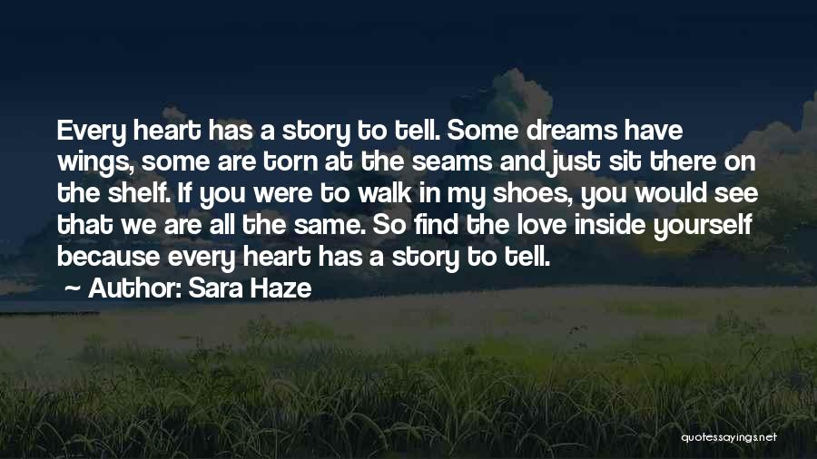 You Are My Love Story Quotes By Sara Haze