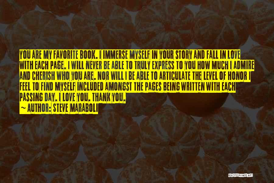 You Are My Love Story Quotes By Steve Maraboli