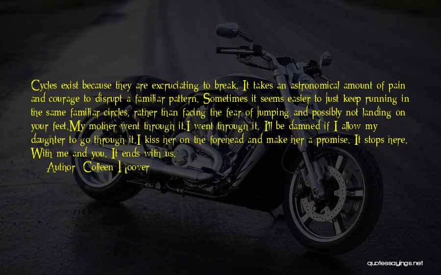 You Are My Mother Quotes By Colleen Hoover