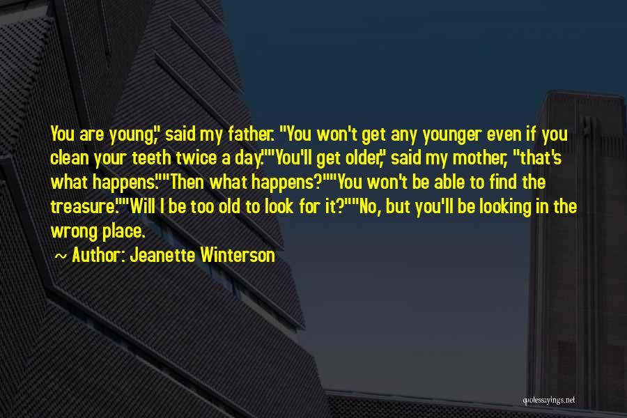 You Are My Mother Quotes By Jeanette Winterson