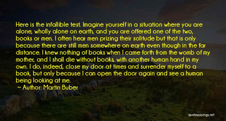 You Are My Mother Quotes By Martin Buber