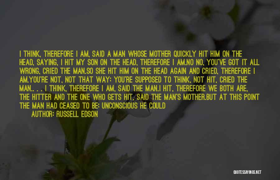 You Are My Mother Quotes By Russell Edson
