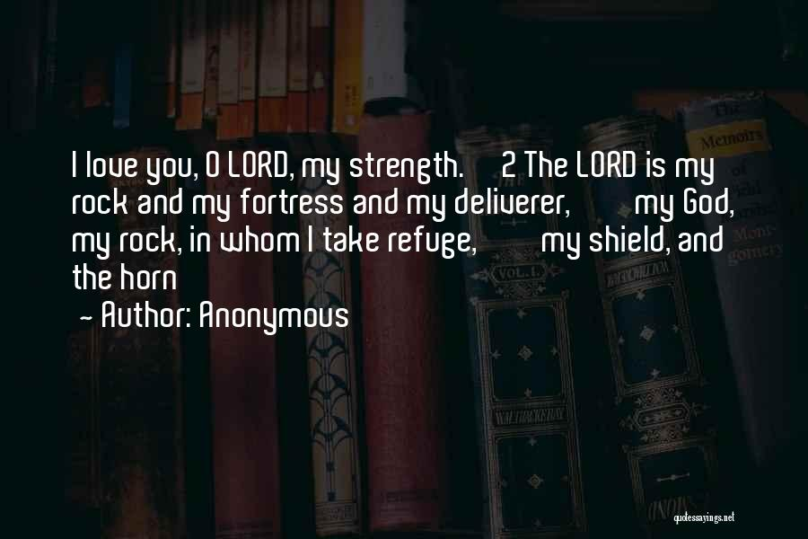 You Are My Shield Quotes By Anonymous