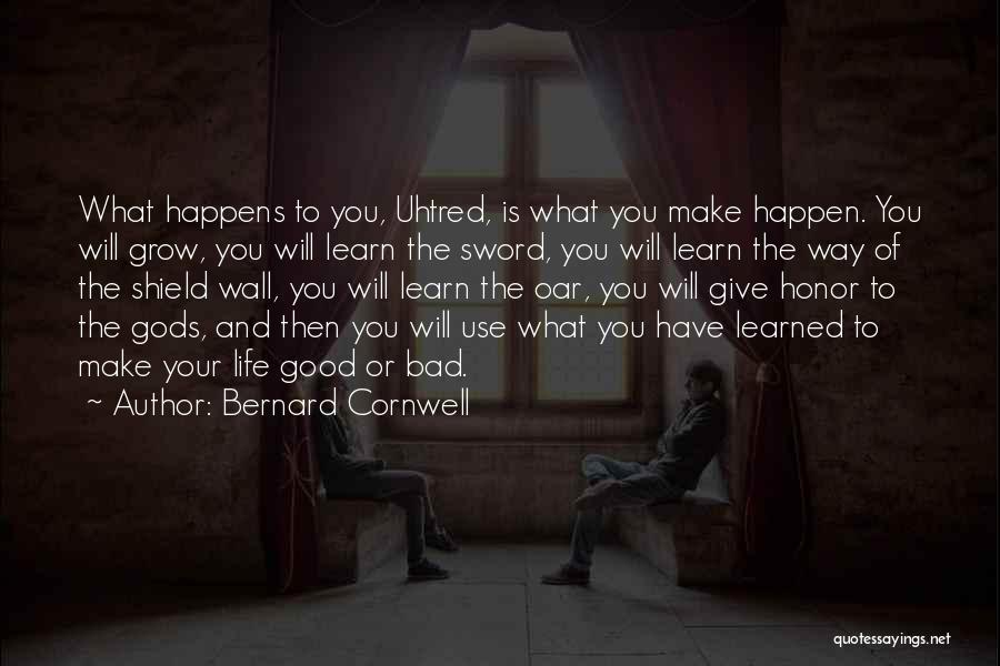 You Are My Shield Quotes By Bernard Cornwell