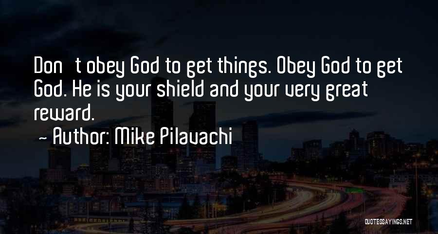 You Are My Shield Quotes By Mike Pilavachi