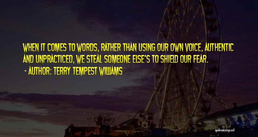 You Are My Shield Quotes By Terry Tempest Williams