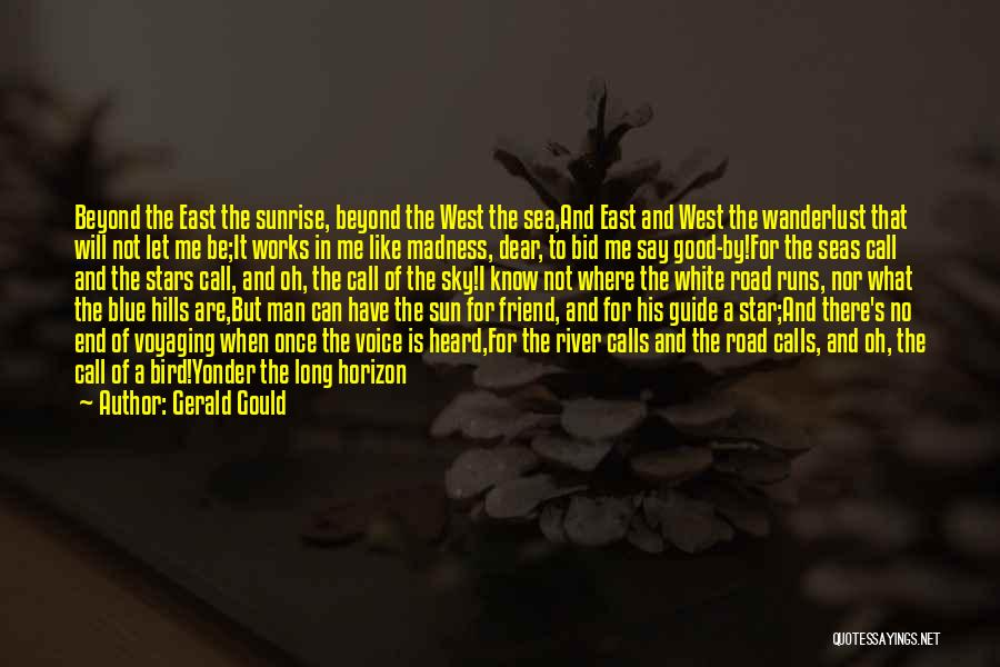 You Are Not A Good Friend Quotes By Gerald Gould