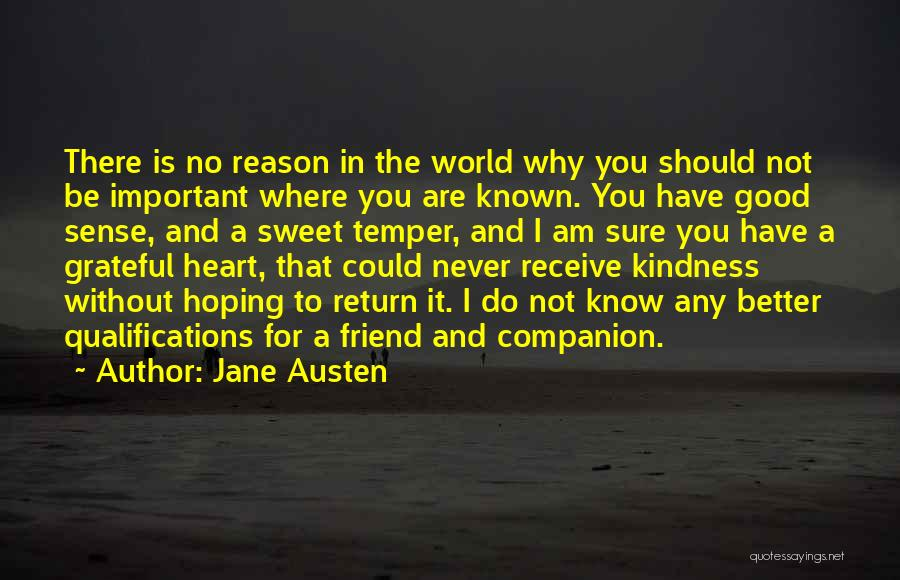 You Are Not A Good Friend Quotes By Jane Austen