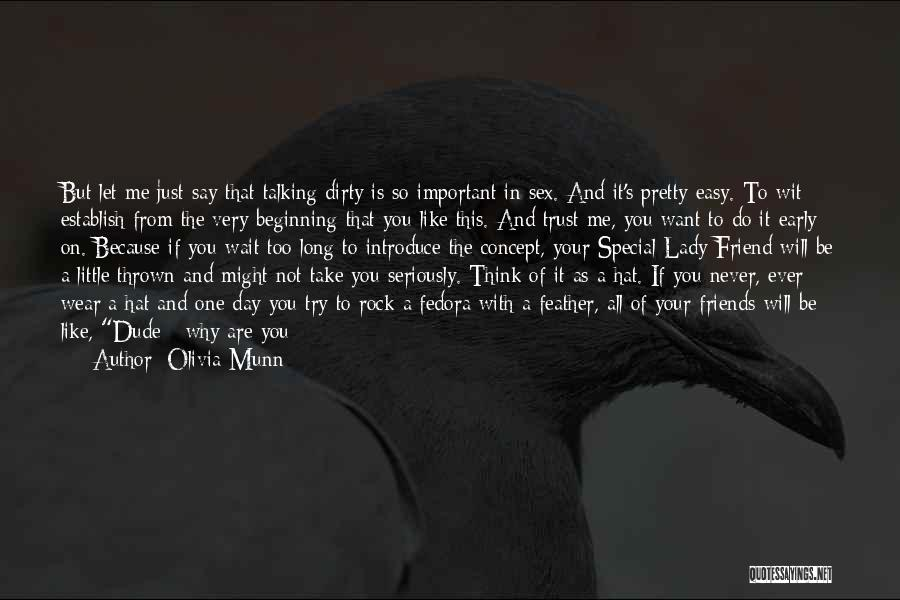 You Are Not A Good Friend Quotes By Olivia Munn