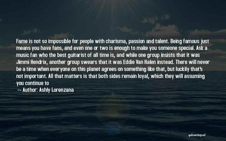 You Are Something Special Quotes By Ashly Lorenzana
