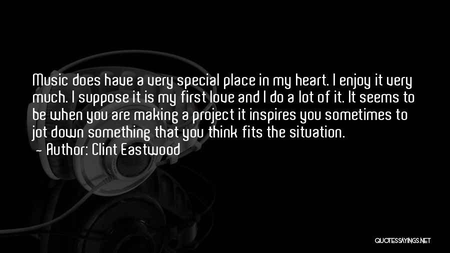 You Are Something Special Quotes By Clint Eastwood