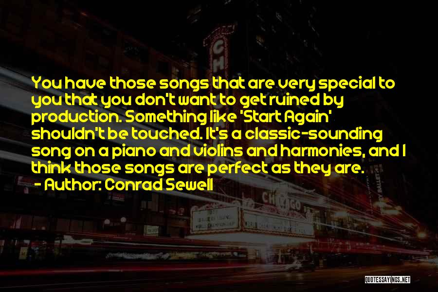 You Are Something Special Quotes By Conrad Sewell