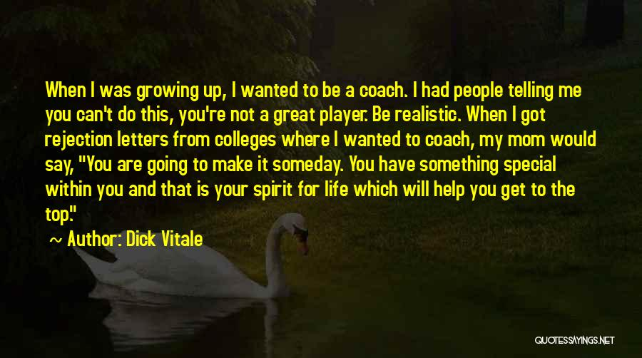 You Are Something Special Quotes By Dick Vitale
