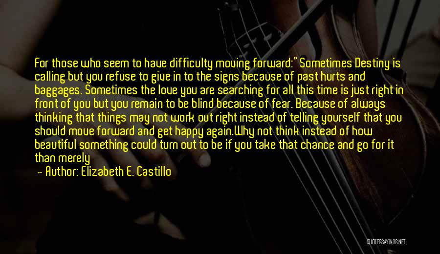You Are Something Special Quotes By Elizabeth E. Castillo