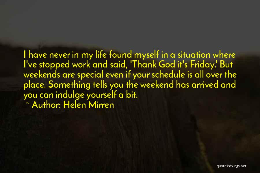 You Are Something Special Quotes By Helen Mirren