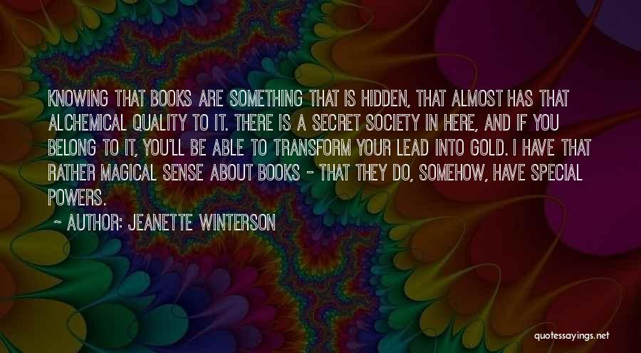 You Are Something Special Quotes By Jeanette Winterson