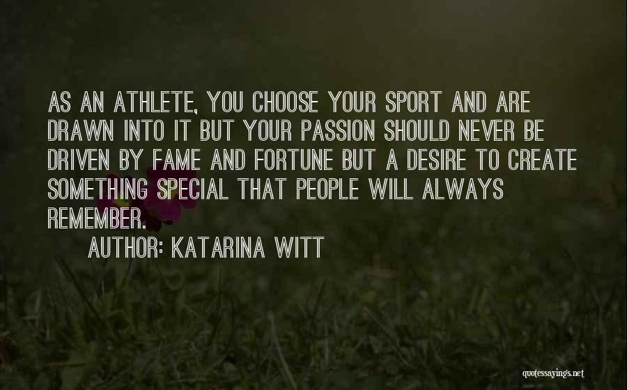 You Are Something Special Quotes By Katarina Witt