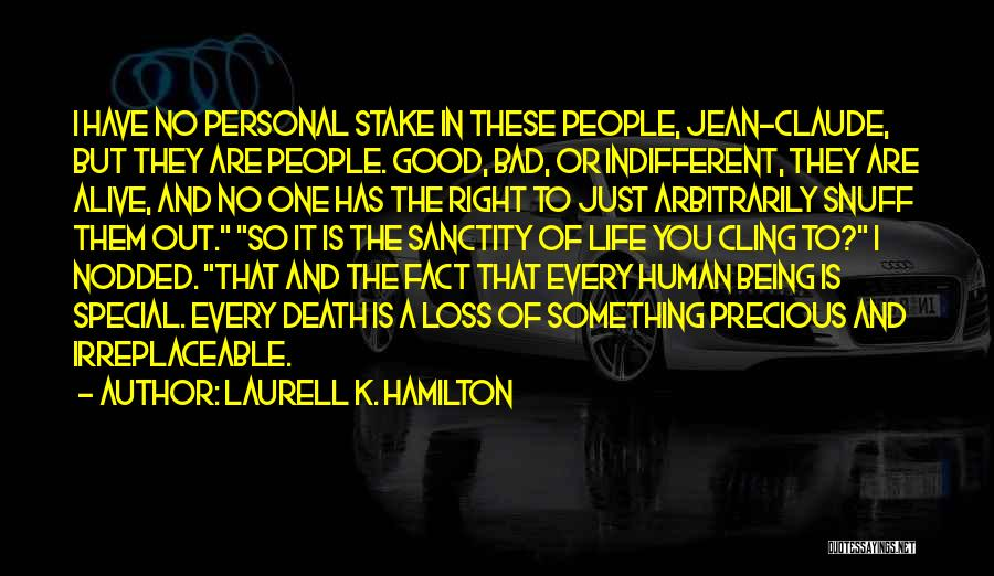You Are Something Special Quotes By Laurell K. Hamilton