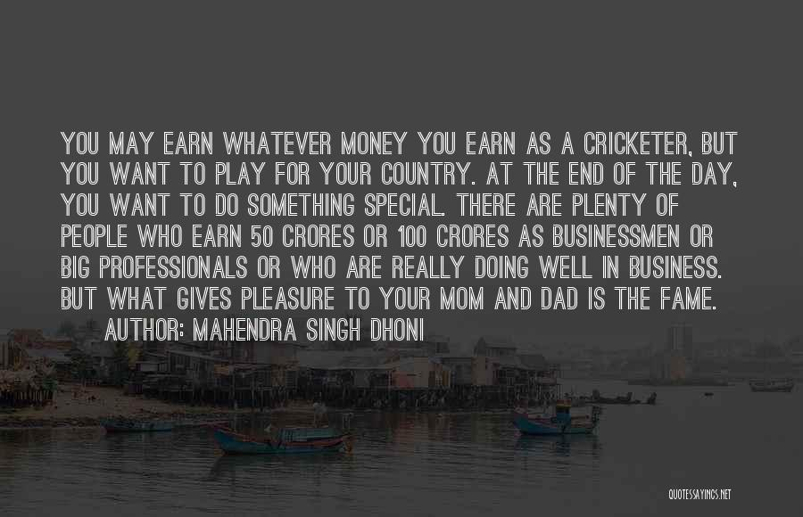 You Are Something Special Quotes By Mahendra Singh Dhoni