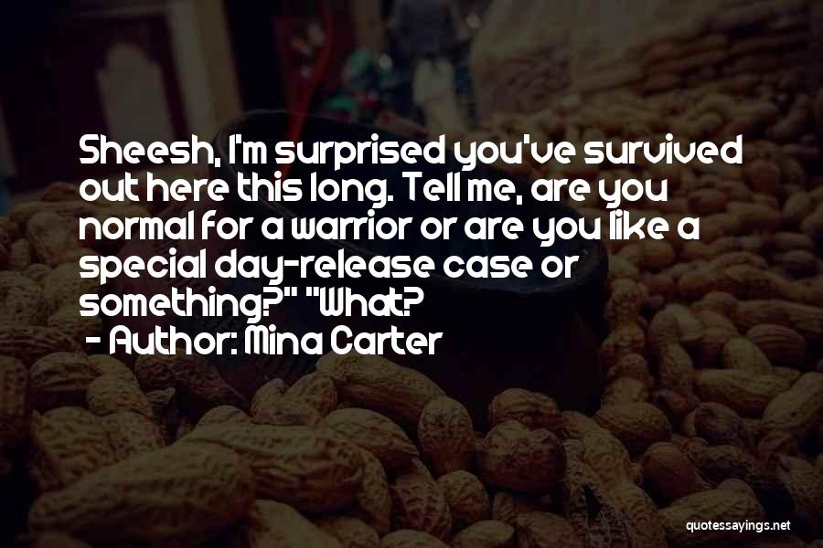 You Are Something Special Quotes By Mina Carter