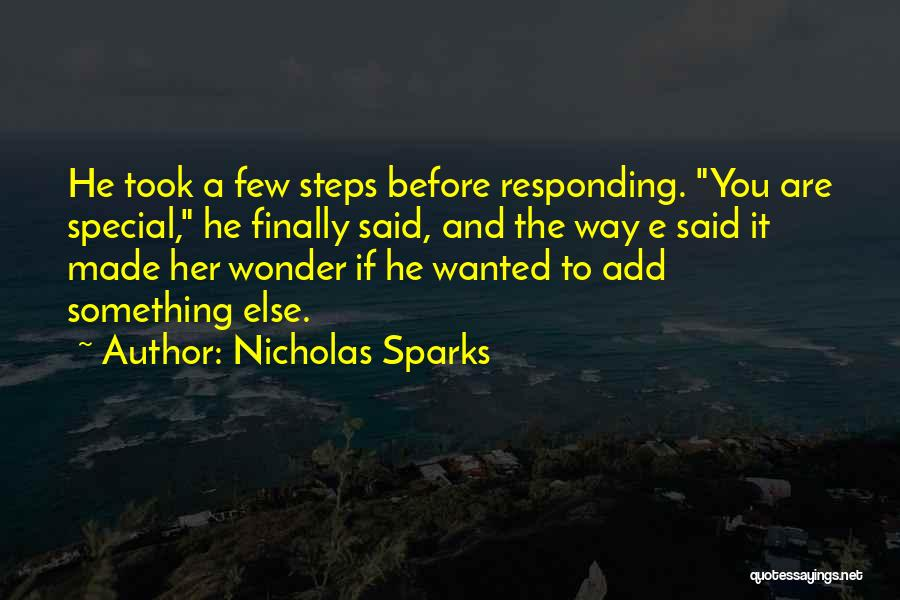 You Are Something Special Quotes By Nicholas Sparks
