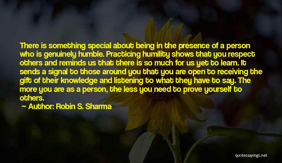 You Are Something Special Quotes By Robin S. Sharma
