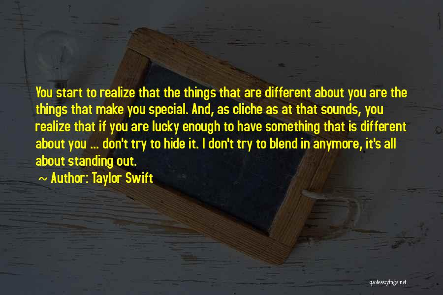 You Are Something Special Quotes By Taylor Swift