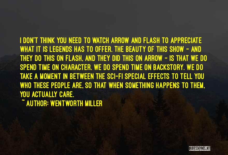 You Are Something Special Quotes By Wentworth Miller