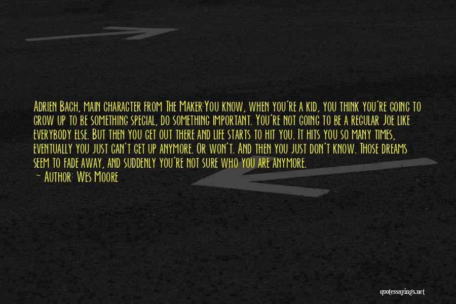 You Are Something Special Quotes By Wes Moore