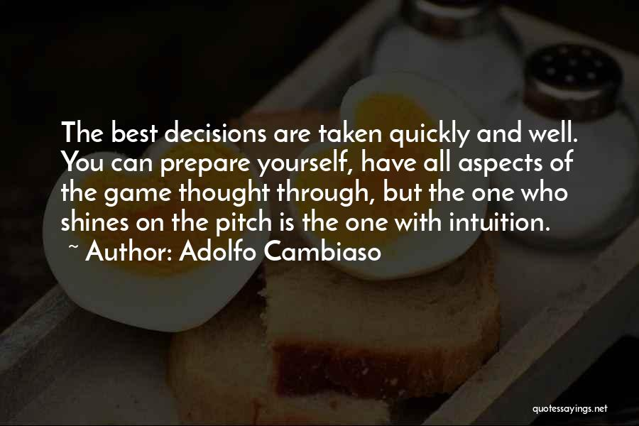 You Are The Best One Quotes By Adolfo Cambiaso