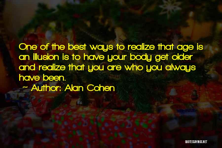 You Are The Best One Quotes By Alan Cohen